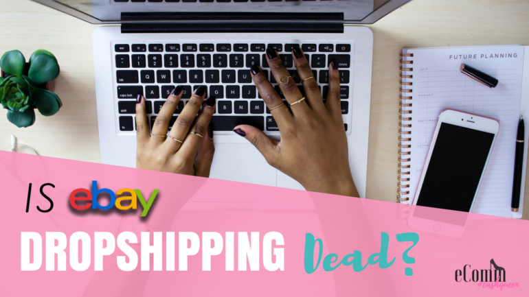 Is eBay Dropshipping Dead? Shopify News & More!