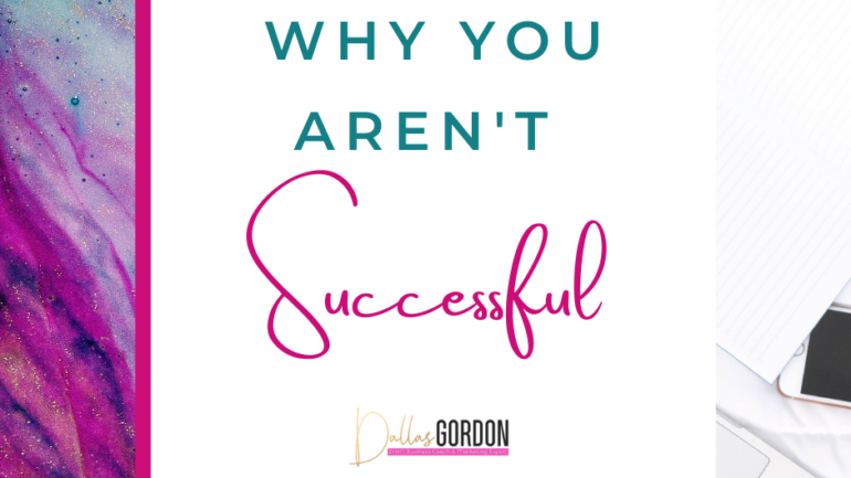 Why You Aren't Successful