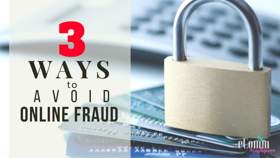 How to Protect Yourself Against Online Fraud?