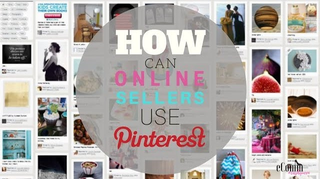 How Can Online Sellers Use Pinterest? Pinterest for Business