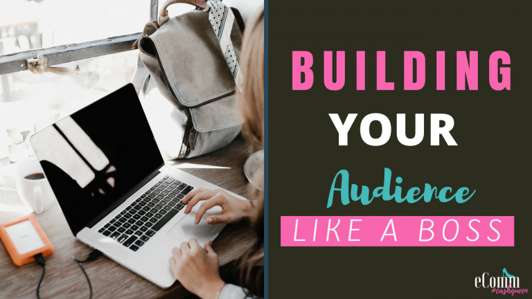 Building Your Audience Like A Boss -Growing an Online Presence Marketing