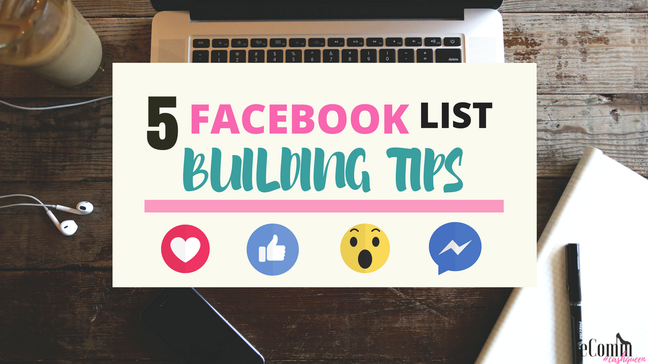 5 Facebook List Building Tips - How to Use Facebook to Build Your Email List