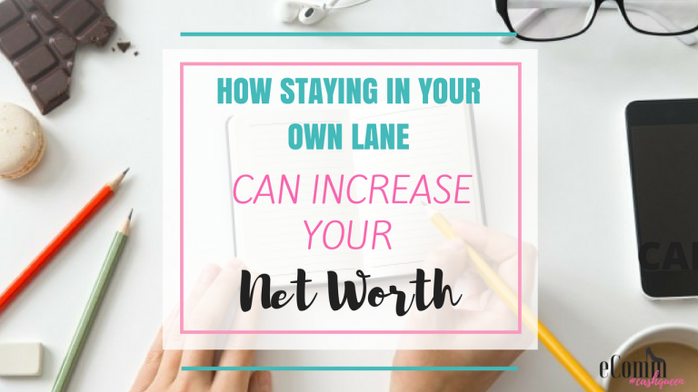 How Staying in Your Lane Can Increase Your Net Worth