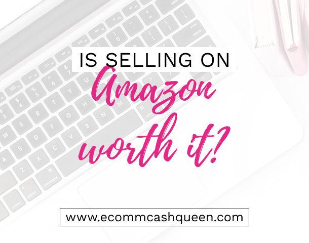 Is selling on Amazon worth it?