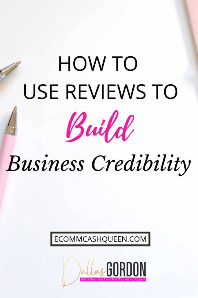 How to Use Reviews to Build Business Credibility